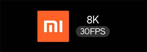 Новый флагман Xiaomi сможет снимать 8К видео при 30 к/сек